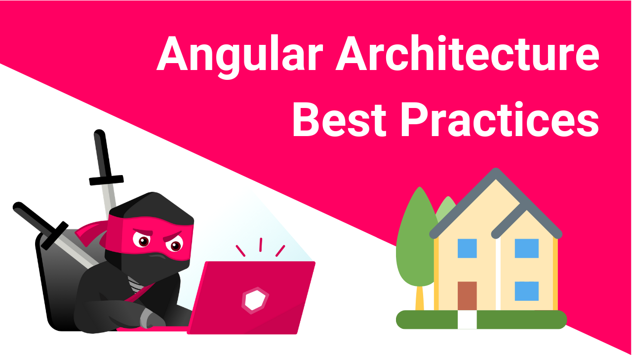 Angular Architecture Patterns And Best Practices That Help To Scale Angular Academy